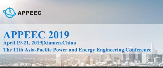 (Ei indexing)The 11th Asia-Pacific Power and Energy Engineering Conference(APPEEC 2019)