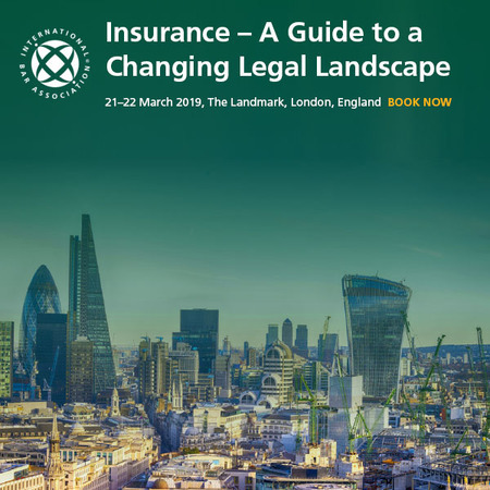 Insurance – A Guide to a Changing Legal Landscape, March 2019, London
