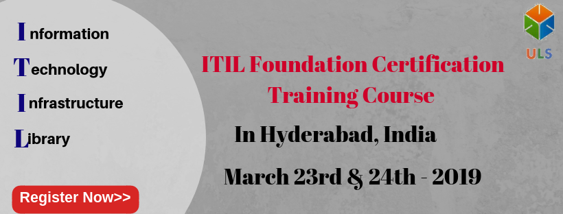 ITIL Foundation Certification Training Course in Hyderabad, India.