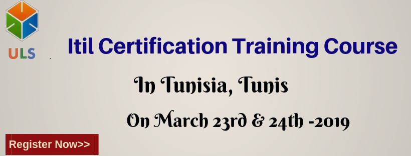 ITIL Foundation Certification Online Training Course at 750 USD in Tunis, Tunisia.