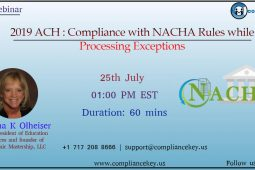 2019 ACH : Compliance with NACHA Rules while Processing Exceptions