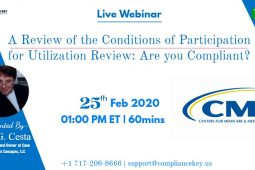 A Review of the Conditions of Participation for Utilization Review: Are you Compliant?