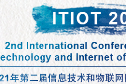 2021 2nd International Conference on Information Technology and Internet of Things (ITIOT 2021)