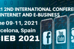 2021 2nd International Conference on Internet and e-Business (ICIEB 2021)