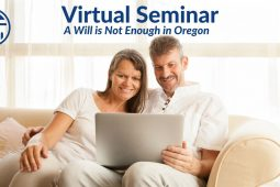 A Will is Not Enough in Oregon – Hosted by Sherwood Library