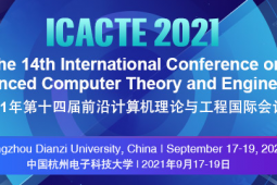 2021 The 14th International Conference on Advanced Computer Theory and Engineering (ICACTE 2021)