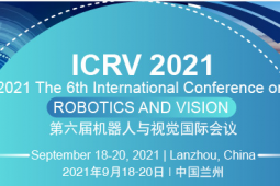 2021 The 6th International Conference on Robotics and Vision (ICRV 2021)