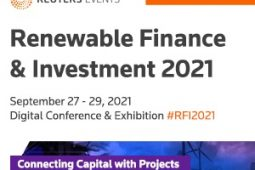 Reuters Events: Renewable Finance and Investment 2021